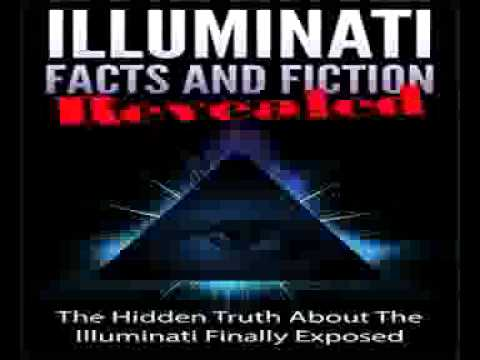 Illuminati Facts and Fiction Revealed