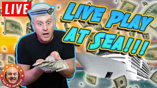 🔴 LIVE from The Middle of the Ocean! 🐳 HIGH LIMIT SLOTS AT SEA 🌊