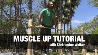 Muscle up exercise tutorial (with christopher walker)