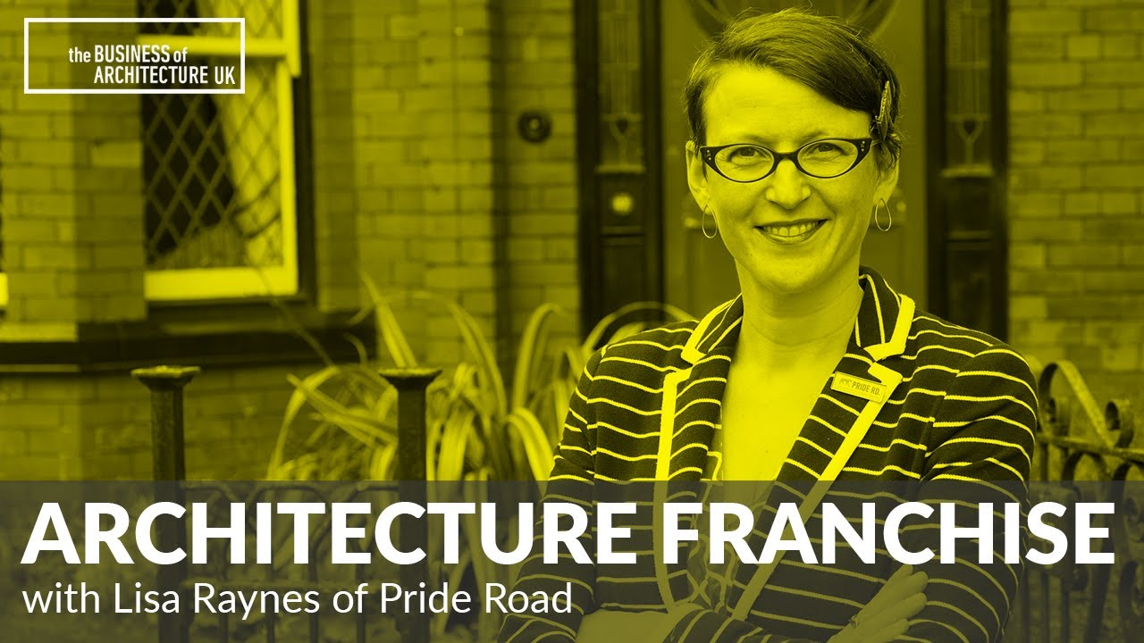Download 029: Creating an Architecture Franchise with Lisa Raynes