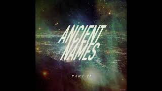Play Ancient Names (Part Ii)