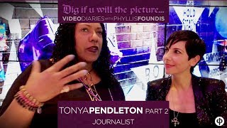 Dig If U Will The Picture ~Tonya Pendleton ~ Part 2.