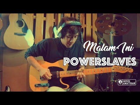 Power Slaves Malam Ini Tutorial Melodi