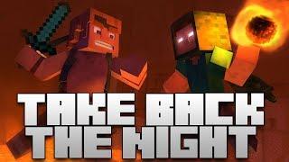 Take Back the Night - Minecraft Original /w Lyrics
