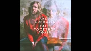Andy Burrows (& Tom Smith) - Watch Me Fall Again YouTube Videos