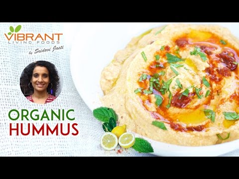 How to Prepare Organic Hummus | Healthy Food Recipes | Vibrant Living