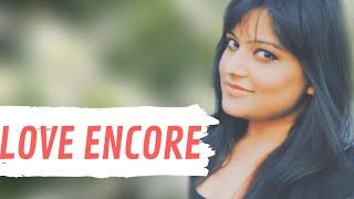Love Encore - Galliyan | Sun Raha Hai Na | Tujhe Sochta Hoon | Man Mera (KavyaKriti)