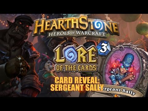 Hearthstone | Lore of the Cards | Card Reveal | Sergeant Sally