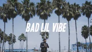 BAD LIL VIBE CHIRMAIN Prod By Tsurreal X Viral Beats
