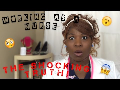 Working As A Nurse/Healthcare Professional: 5 Things You NEED TO KNOW!!