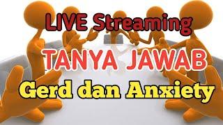 Live Streaming Sharing Gerd,anxiety,asam Lambung