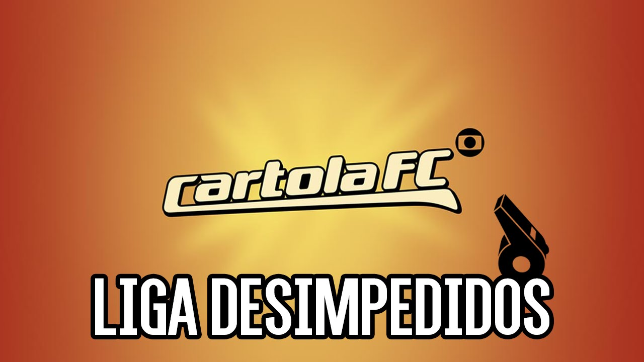 LIGA DESIMPEDIDOS - CARTOLA FC - YouTube
