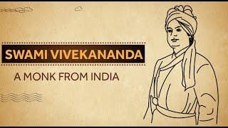 Swami Vivekananda - A Monk from India