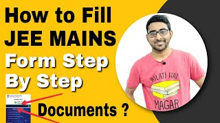 Jee mains 2021 application form fillup Step by step | Documents required | Eligibility | Nta News