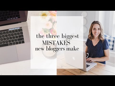 The Three Mistakes New Bloggers Make   COMMON BLOGGING MISTAKES