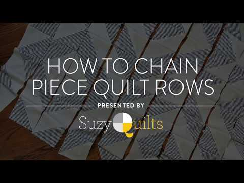 How to Chain Piece Quilt Rows