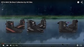 2016 MAX Ski Boot Collection by HO Skis