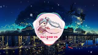 Gặp Em Đúng Lúc Remix | Barr EDM VN