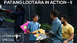 PATANG LOOTARA IN ACTION || PART 2 || DUDE SERIOUSLY