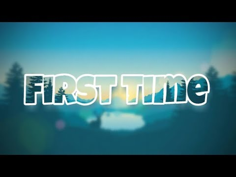 Kygo - First Time (Lyrics) feat. Ellie Goulding