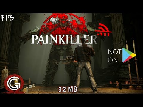 Painkiller Purgatory FPS For Android GAMEPLAY