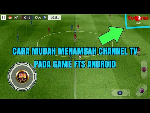 How To Easily Add TV Channel In Android FTS Game