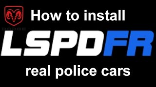 LSPDFR: How to install real police vehicles