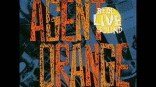 Agent Orange - Bite the Hand that Feeds - Real Live Sound