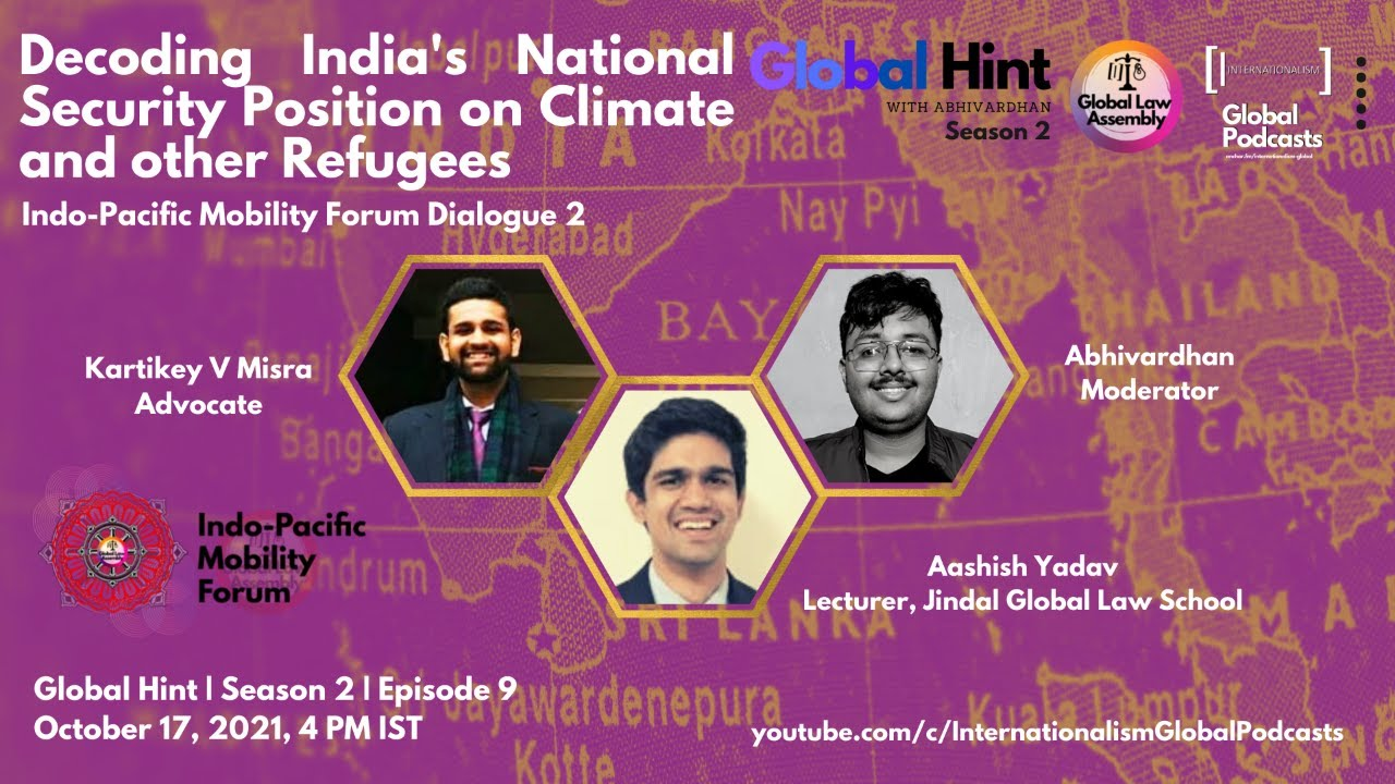 Download #GlobalHint | Episode 9 | Season 2 | Decoding India's Position on Climate Refugees | #IPMF2021