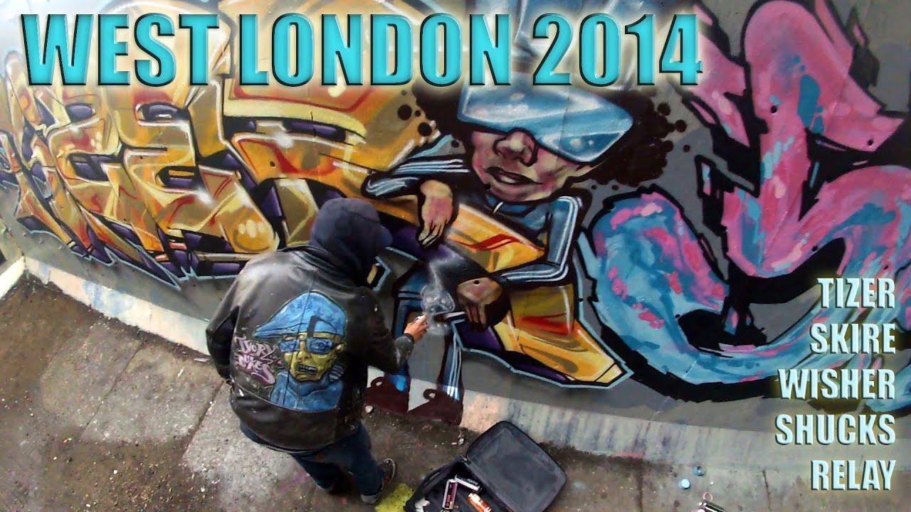 West London Graffiti 2014 Tizer Skire Wisher Shucks Relay Youtube