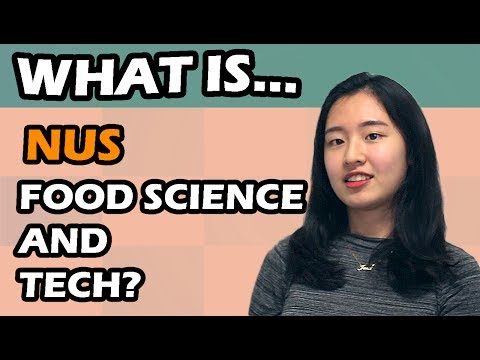 WHAT IS - NUS FOOD SCIENCE AND TECHNOLOGY? (ft. Jana Jusman)