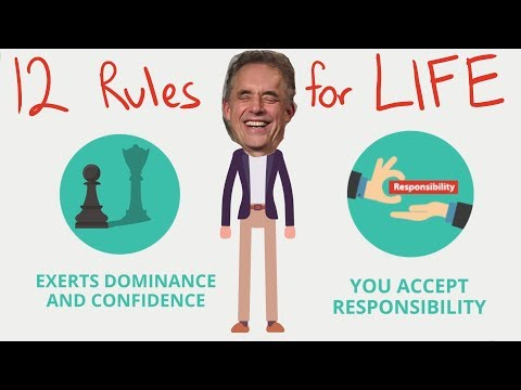 12 Rules for Life (Animated) - Jordan Peterson
