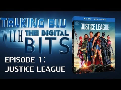 Justice League and the state of physical media (Talking Blu Episode 01)