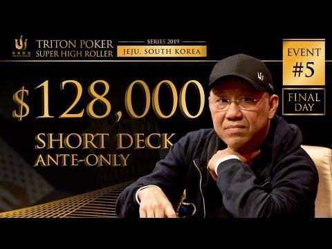 Triton Poker Series JEJU 2019 - Short Deck Ante-Only $128K Buy-In 2/2