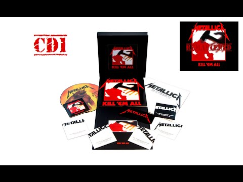 CD1 - KILL 'EM ALL - Deluxe Edition 2016 HQ [Remastered Album]  METALLICA