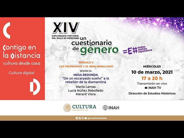 Diplomado Historia del siglo XX mexicano.  sesión 34