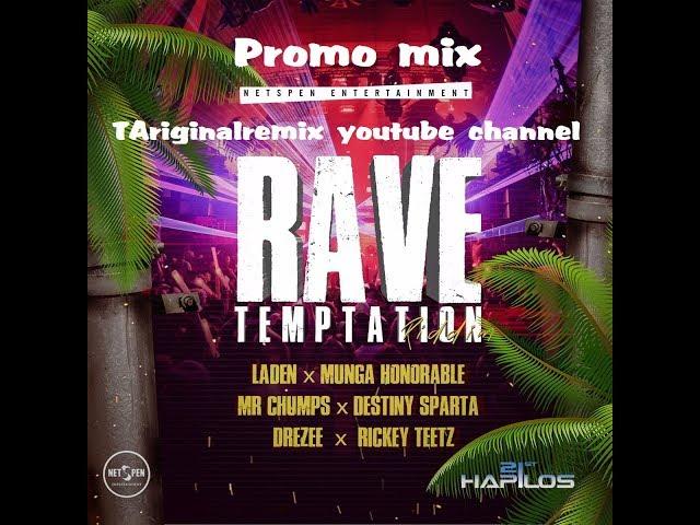 RAVE TEMPTATION RIDDIM (DANCEHALL) - 2018 - NETSPEN