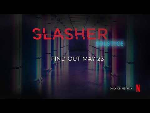Slasher: Solstice | Official Trailer [HD] | Coming to Netflix May 23