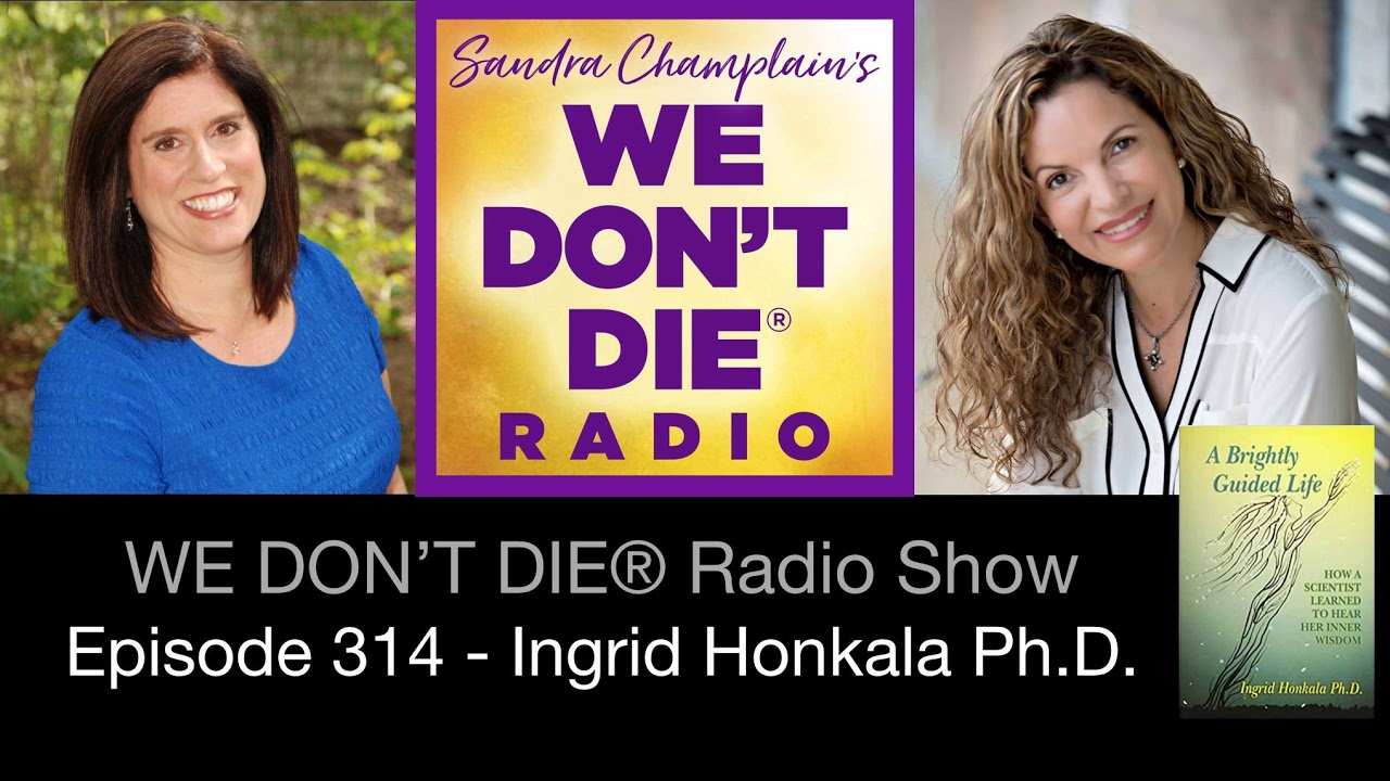 We Don't Die Radio, Interview with Sandra Champlain