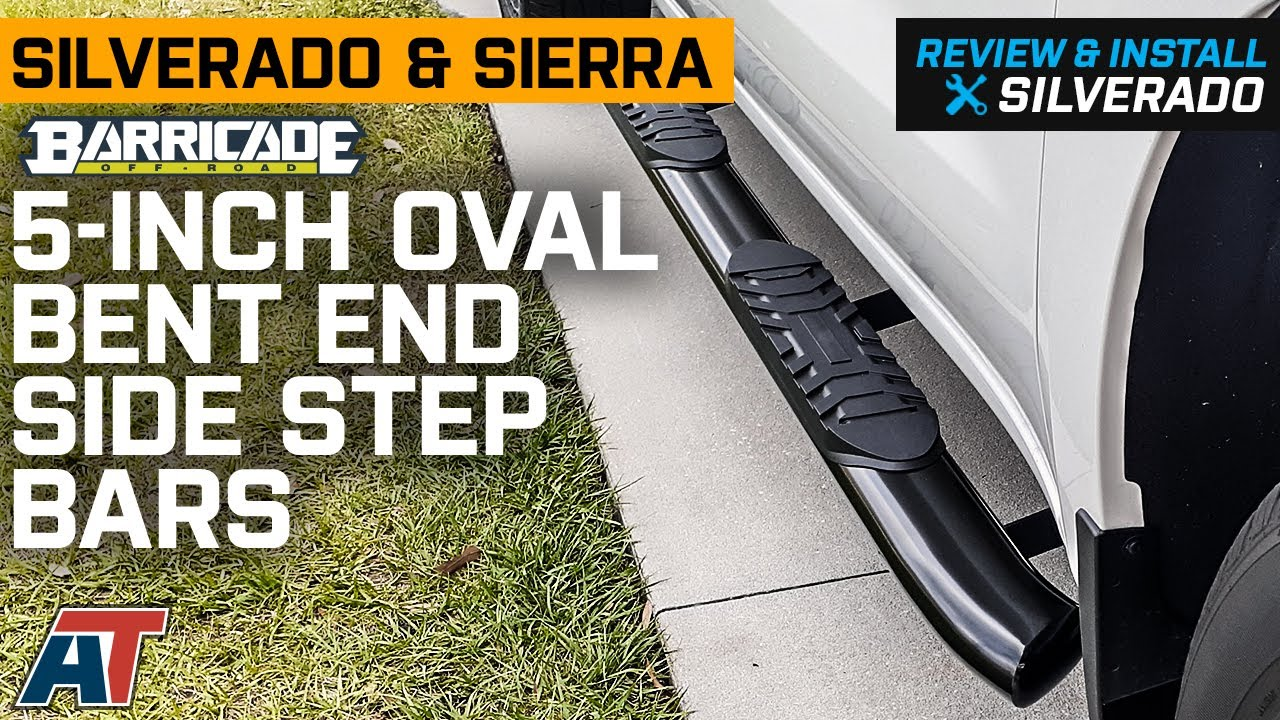2019-2021 Silverado & Sierra 1500 Barricade 5-Inch Oval Bent End Side Step Bars Review & Install