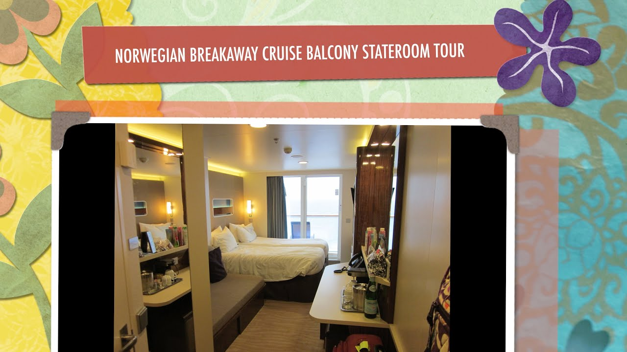 NORWEGIAN BREAKAWAY CRUISE BALCONY STATEROOM TOUR - YouTube