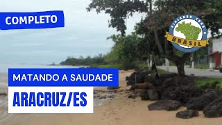 Viajando Todo o Brasil - Aracruz/ES - Es...