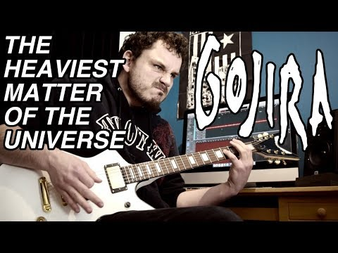 The Heaviest Matter Of The Universe - Gojira - Guitar Cover [HQ]