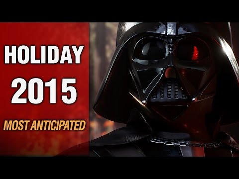 Top 10 Most Anticipated Games For Holiday 2015