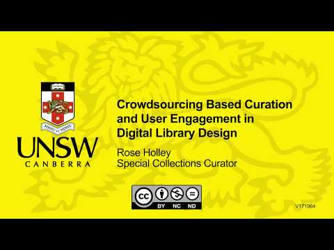 Crowdsourcing Based Curation and User Engagement in Digital Library Design by Rose Holley
