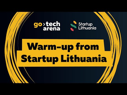 GoTech2018. Warm-up From Startup Lithuania