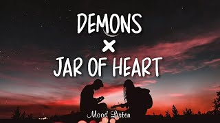 Demons × Jar Of Hearts | Lagu Viral di TikTok Lirik Terjemahan