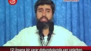 Yunus Suresi Tefsiri | Ayet 10-14 | Alparslan KUYTUL Hocaefendi | 29 Haziran 2007
