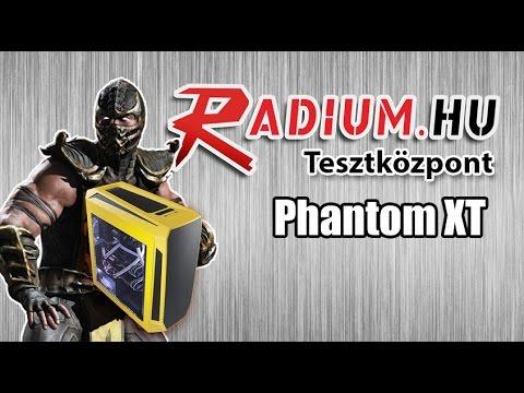 Radium PC Műhely: Phantom XT Teszt