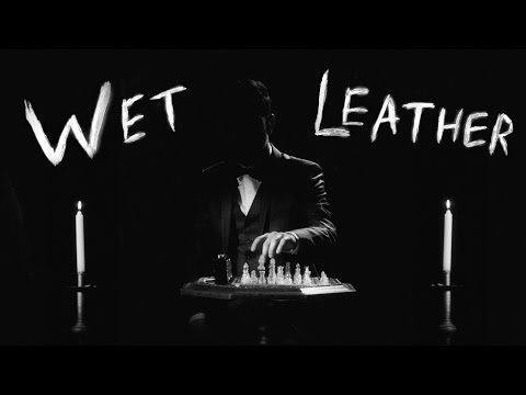 Wet Leather - Yours & Mine
